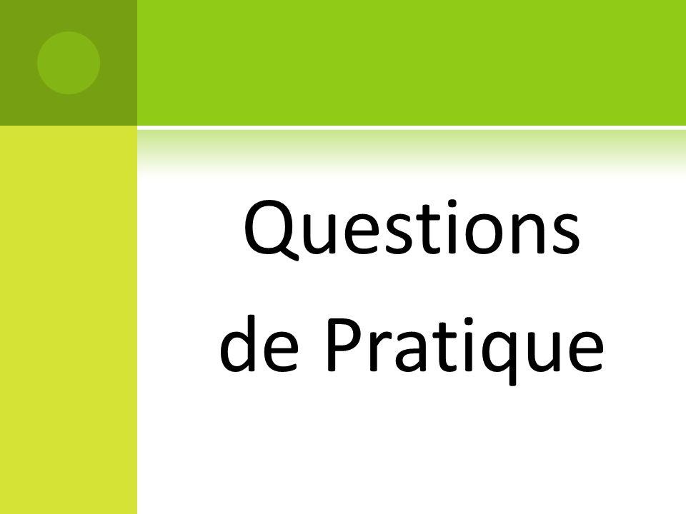 Questions de Pratique