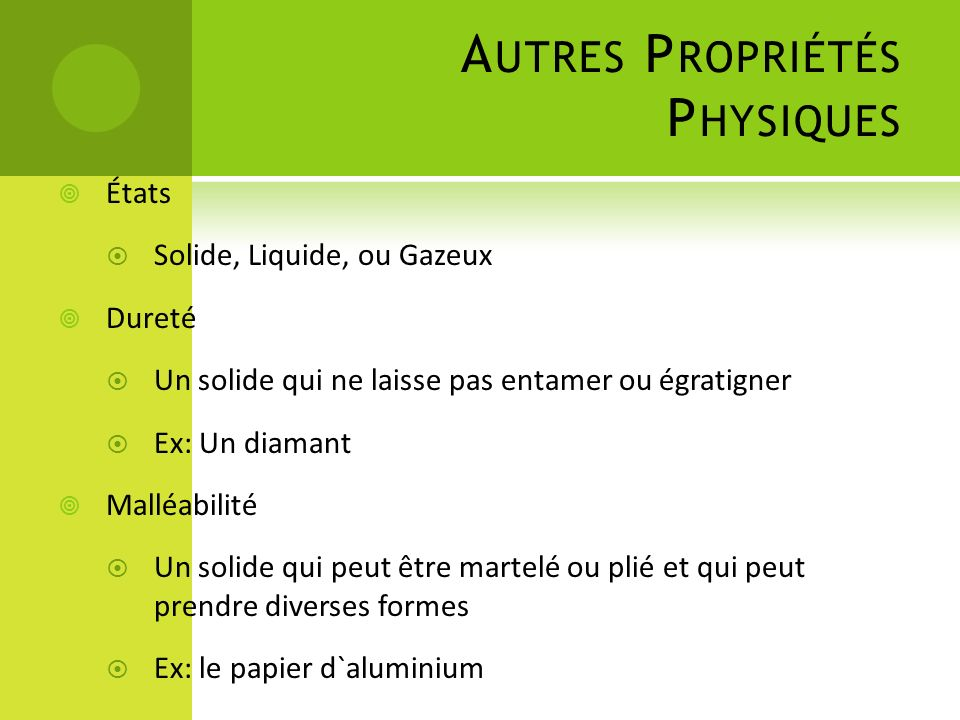 Autres Propriétés Physiques