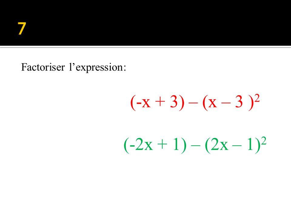 (-x + 3) – (x – 3 )2 (-2x + 1) – (2x – 1)2