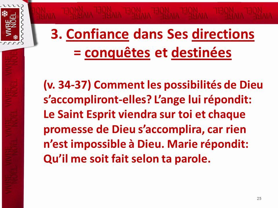 3. Confiance dans Ses directions = conquêtes et destinées