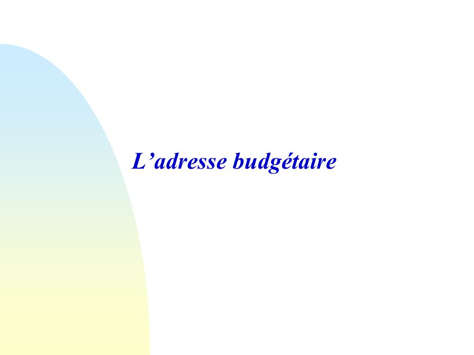 31/03/2017 L'adresse budgétaire