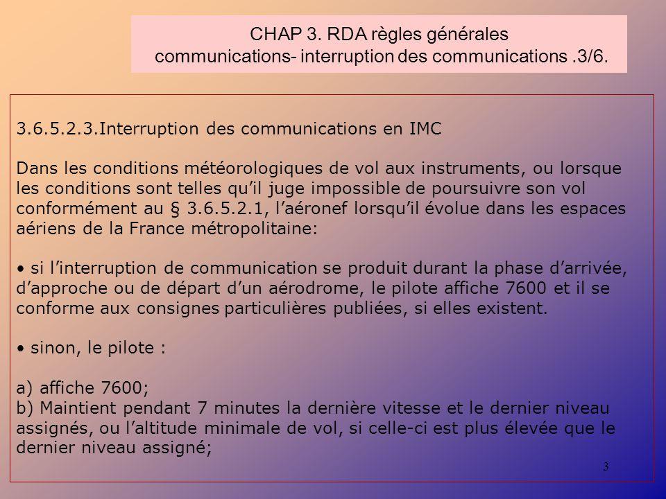 CHAP 3. RDA règles générales communications- interruption des communications .3/6.