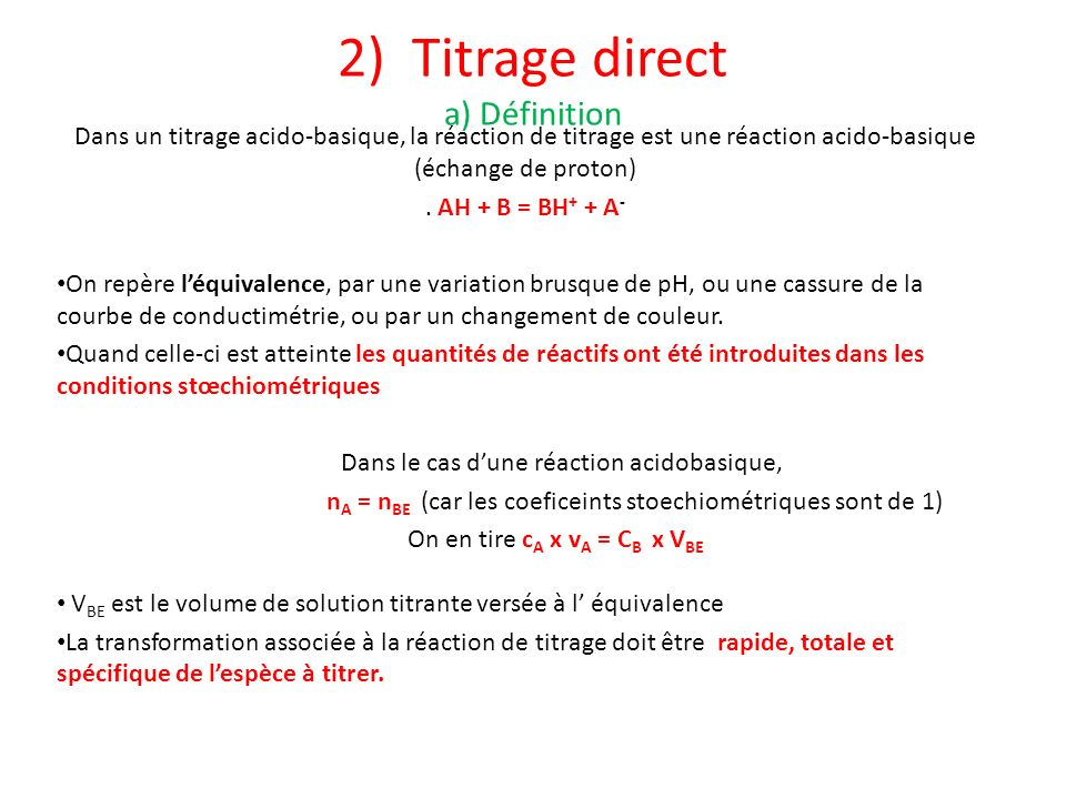 2) Titrage direct a) Définition
