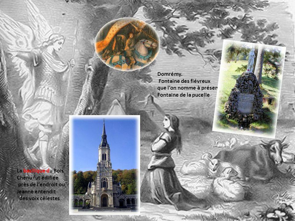 Domrémy. Fontaine des fiévreux. que l'on nomme à présent: Fontaine de la pucelle. La basilique du Bois Chenu fut édifiée.