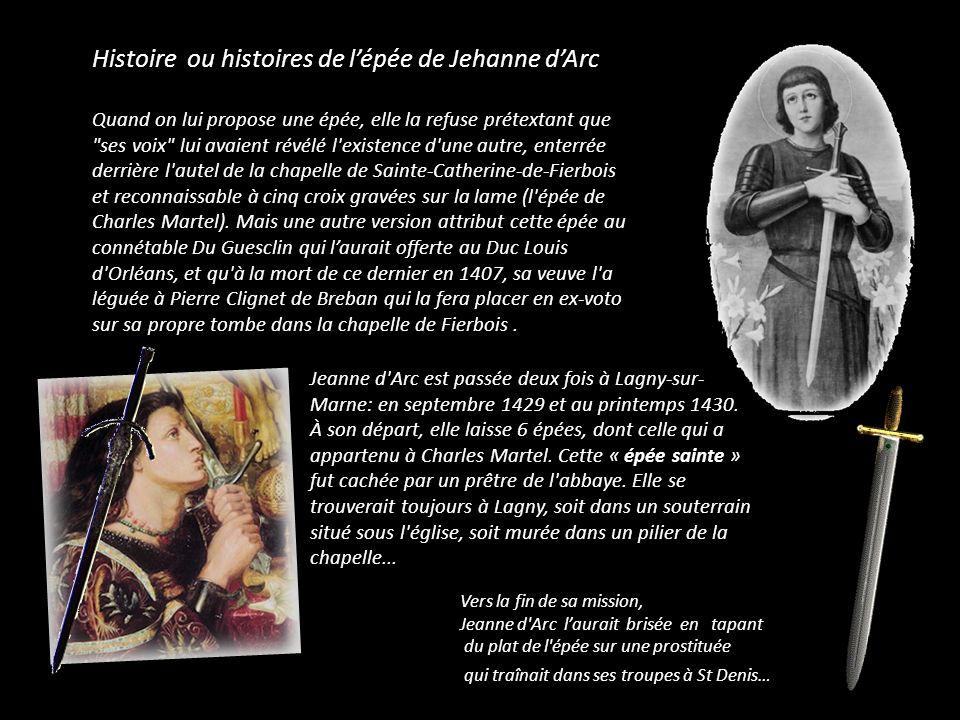Histoire ou histoires de l'épée de Jehanne d'Arc