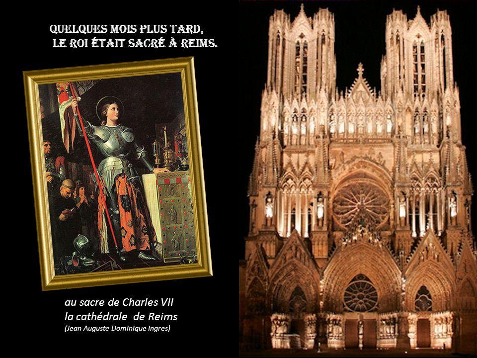 Quelques mois plus tard, le roi était sacré à Reims.