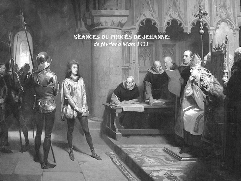 Séances du procès de Jehanne: de février à Mars 1431