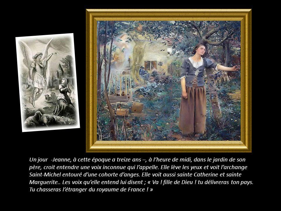 Un jour -Jeanne, à cette époque a treize ans –, à l'heure de midi, dans le jardin de son père, croit entendre une voix inconnue qui l'appelle.