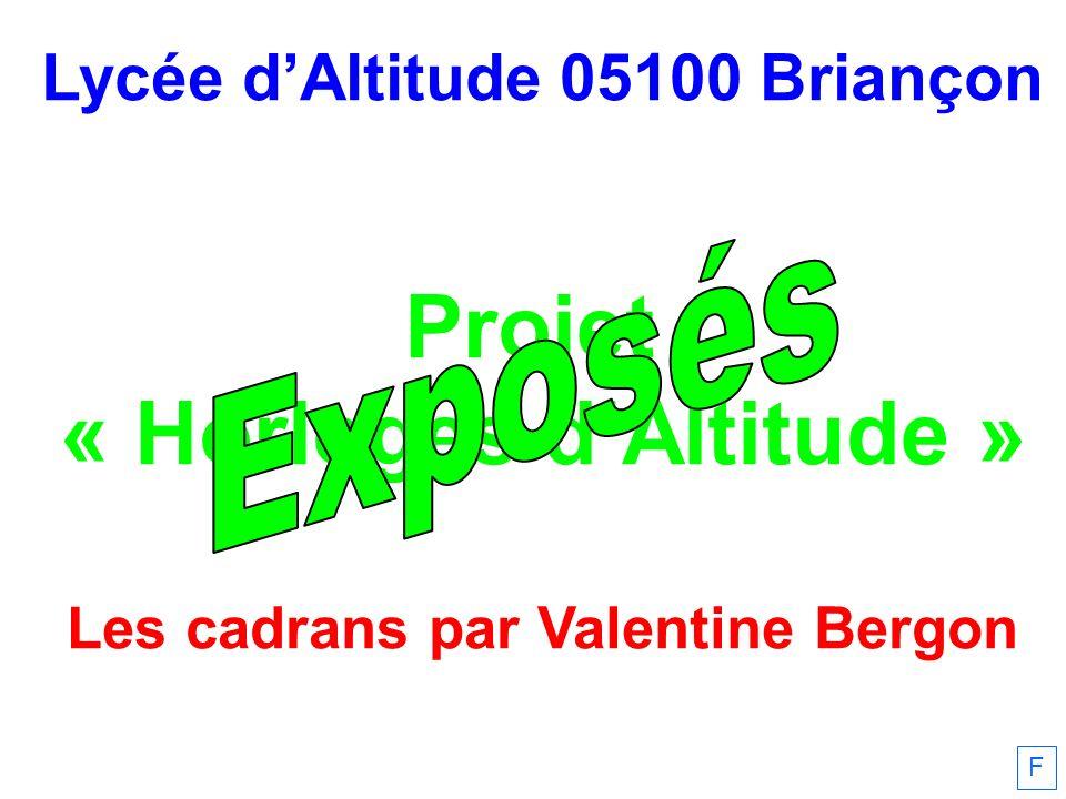 Exposés Projet « Horloges d'Altitude » Lycée d'Altitude 05100 Briançon