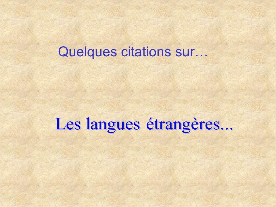 Les langues étrangères...
