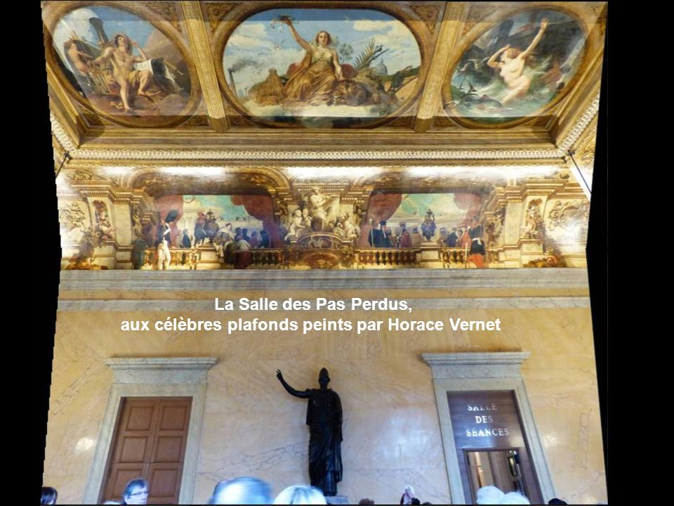 La Salle des Pas Perdus, aux célèbres plafonds peints par Horace Vernet