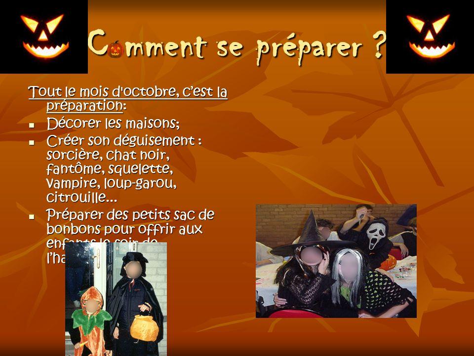 Comment se préparer Tout le mois d octobre, c'est la préparation: