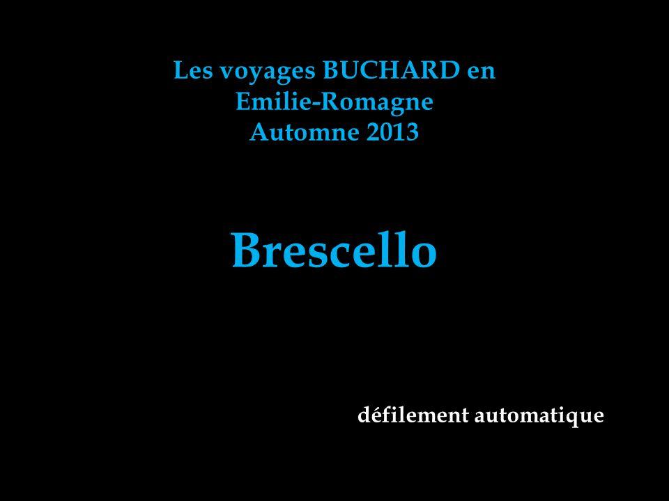 Brescello Les voyages BUCHARD en Emilie-Romagne Automne 2013