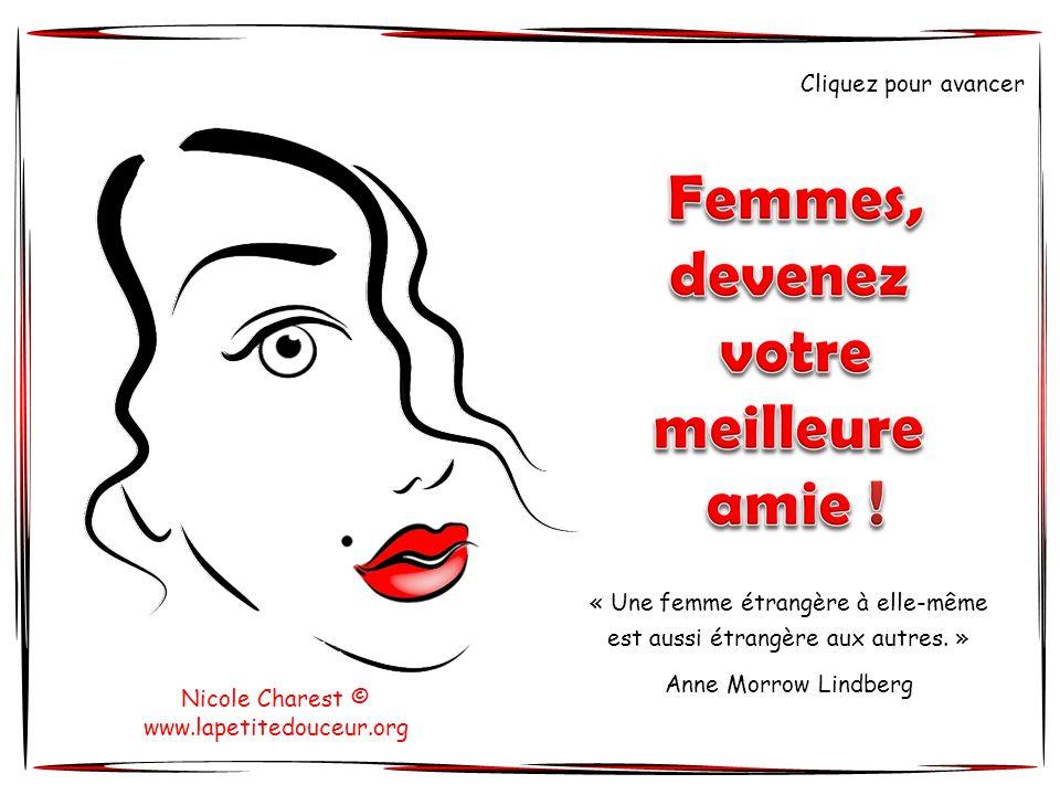 « Une femme étrangère à elle-même est aussi étrangère aux autres. »