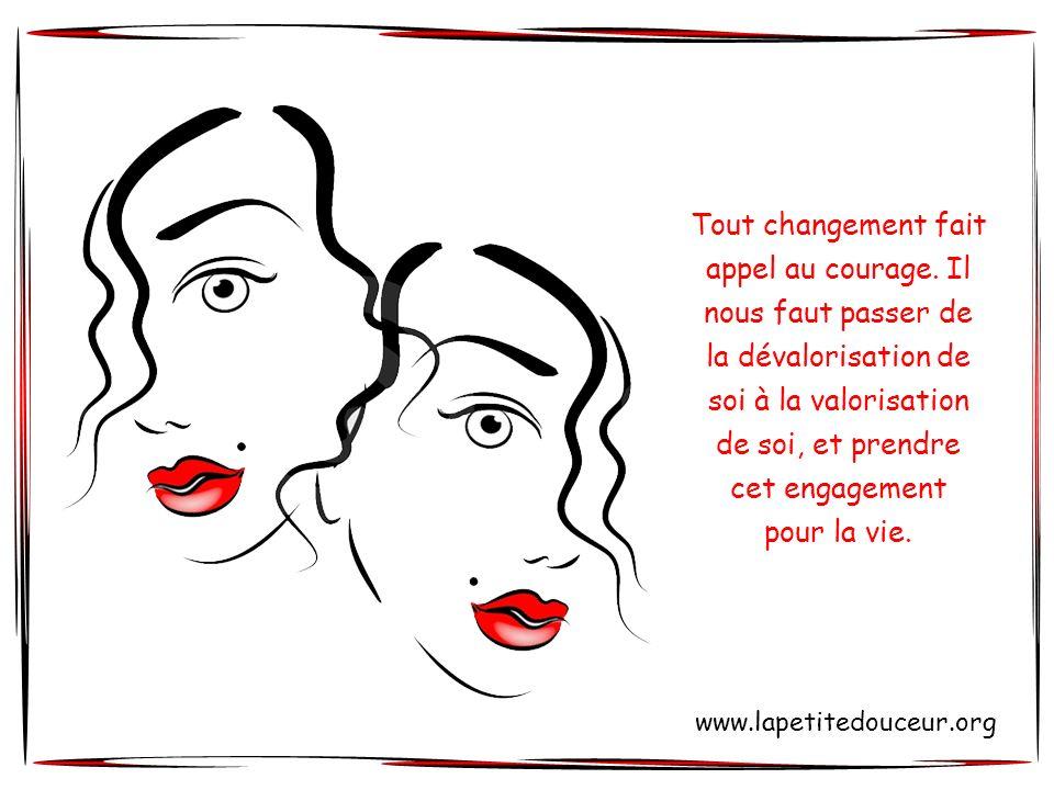 Tout changement fait appel au courage