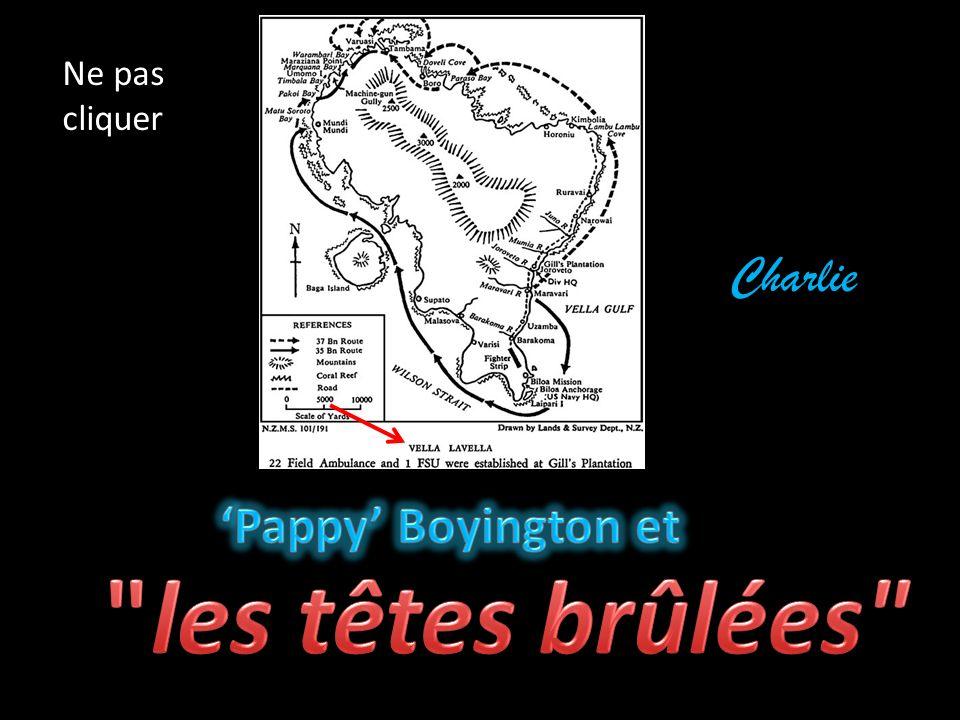 Ne pas cliquer Charlie 'Pappy' Boyington et les têtes brûlées