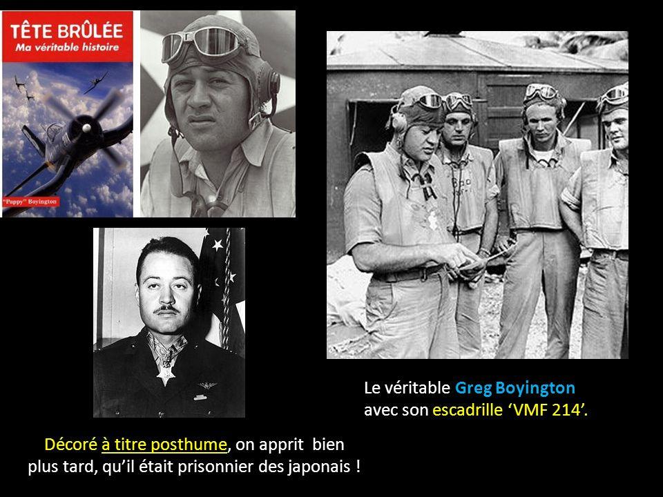 Le véritable Greg Boyington avec son escadrille 'VMF 214'.
