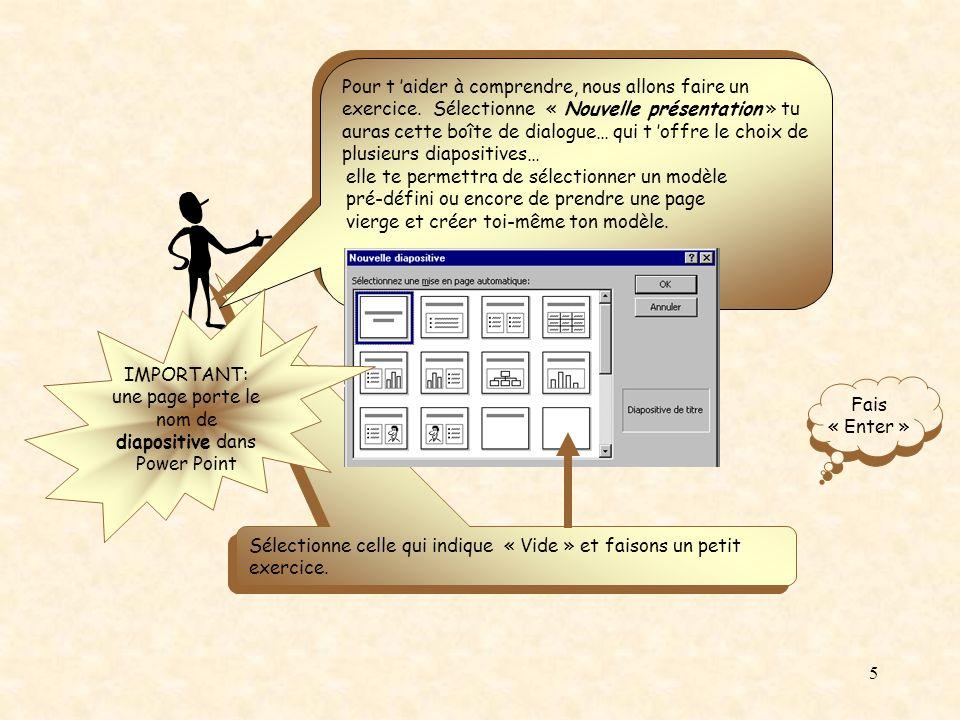IMPORTANT: une page porte le nom de diapositive dans Power Point