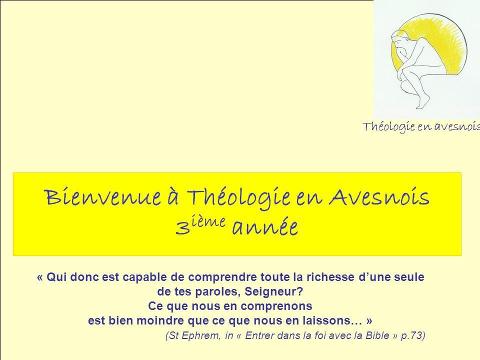 Bienvenue à Théologie en Avesnois 3ième année