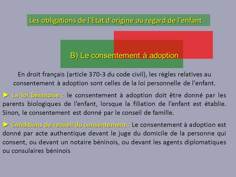 B) Le consentement à adoption