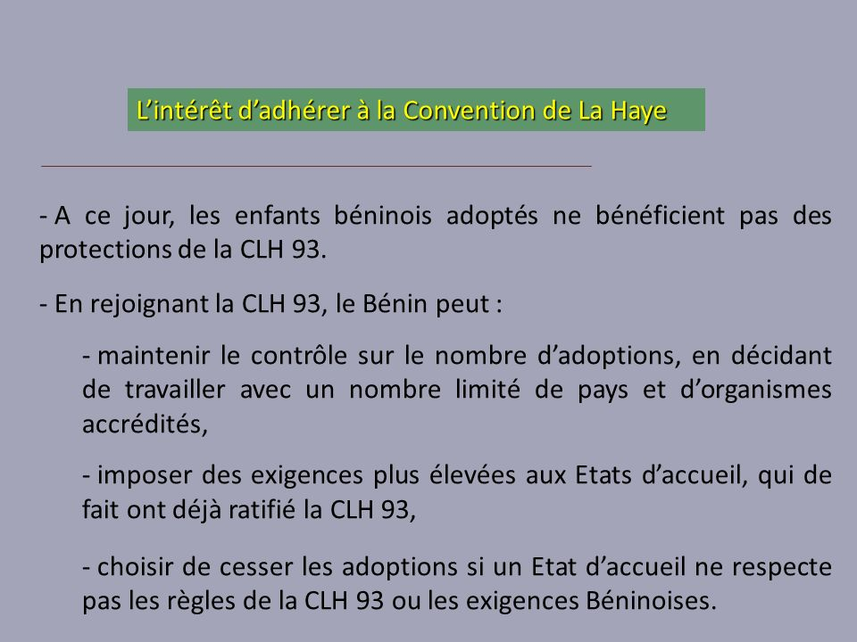 L'intérêt d'adhérer à la Convention de La Haye