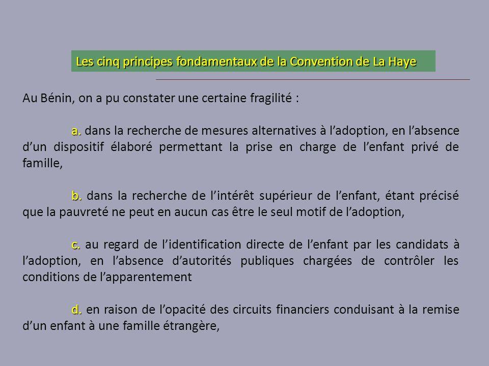 Les cinq principes fondamentaux de la Convention de La Haye