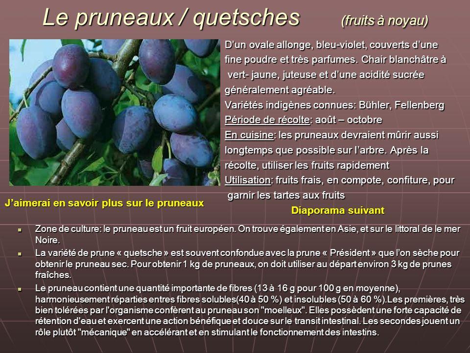 Le pruneaux / quetsches (fruits à noyau)