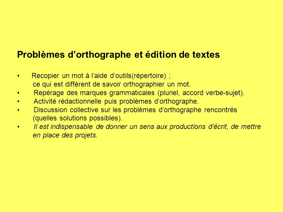 Problèmes d'orthographe et édition de textes
