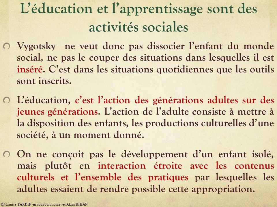 L'éducation et l'apprentissage sont des activités sociales