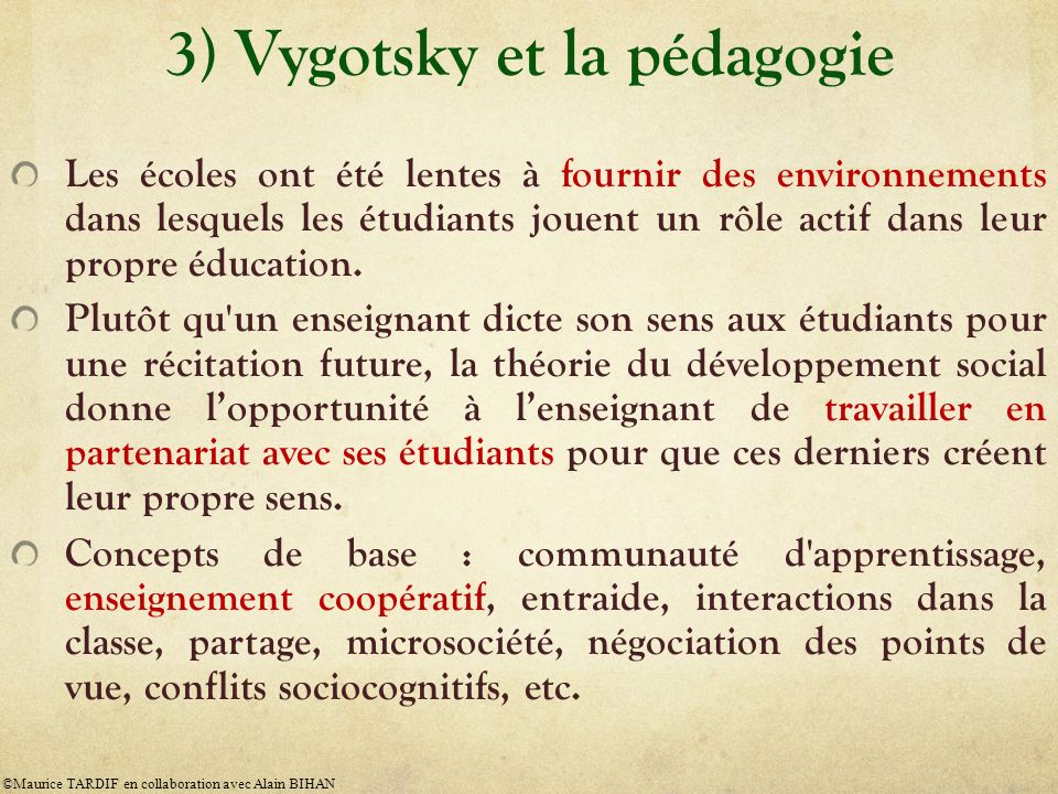 3) Vygotsky et la pédagogie