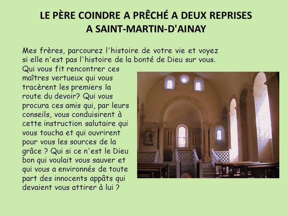 LE PÈRE COINDRE A PRÊCHÉ A DEUX REPRISES A SAINT-MARTIN-D AINAY
