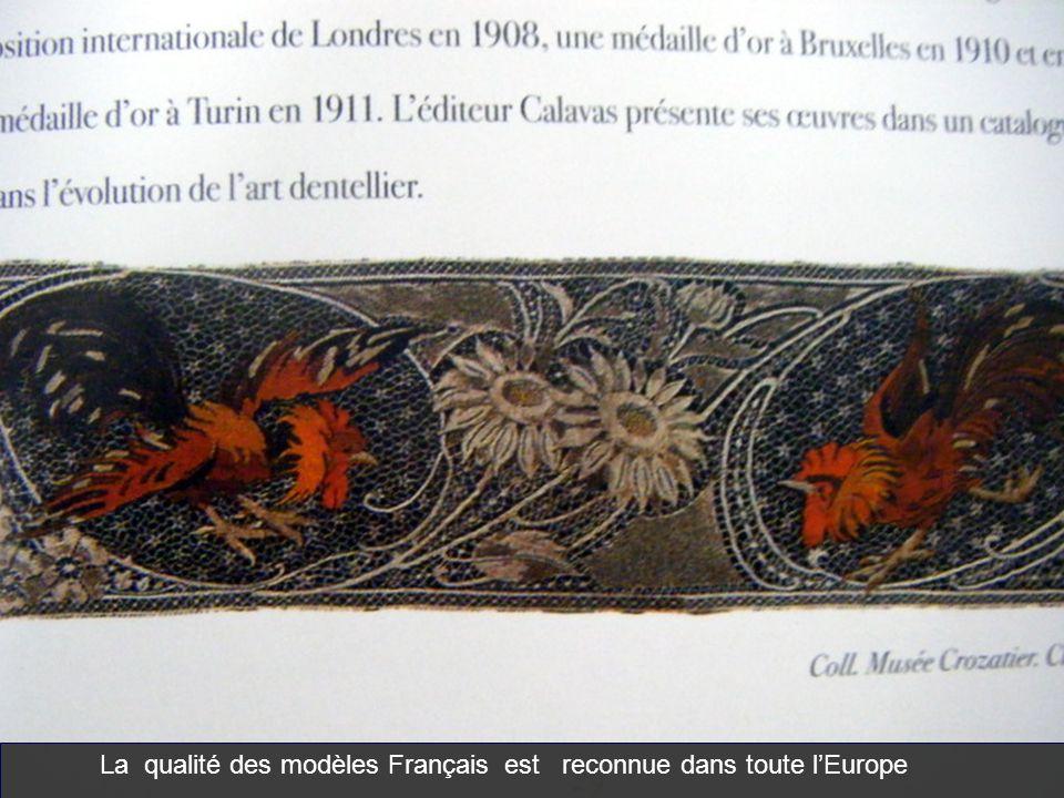 La qualité des modèles Français est reconnue dans toute l'Europe