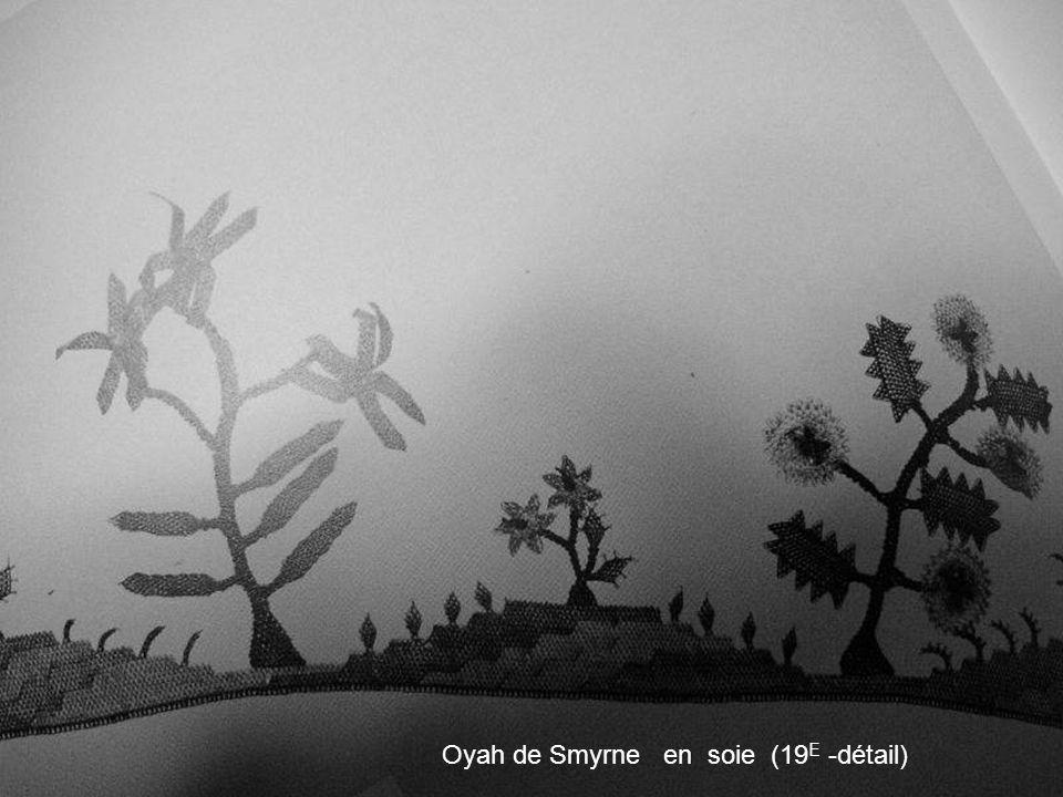 Oyah de Smyrne en soie (19E -détail)