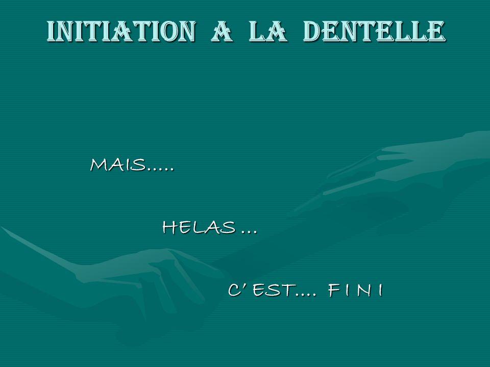INITIATION A LA DENTELLE