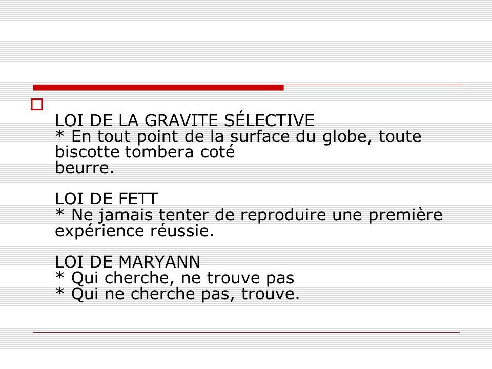 LOI DE LA GRAVITE SÉLECTIVE