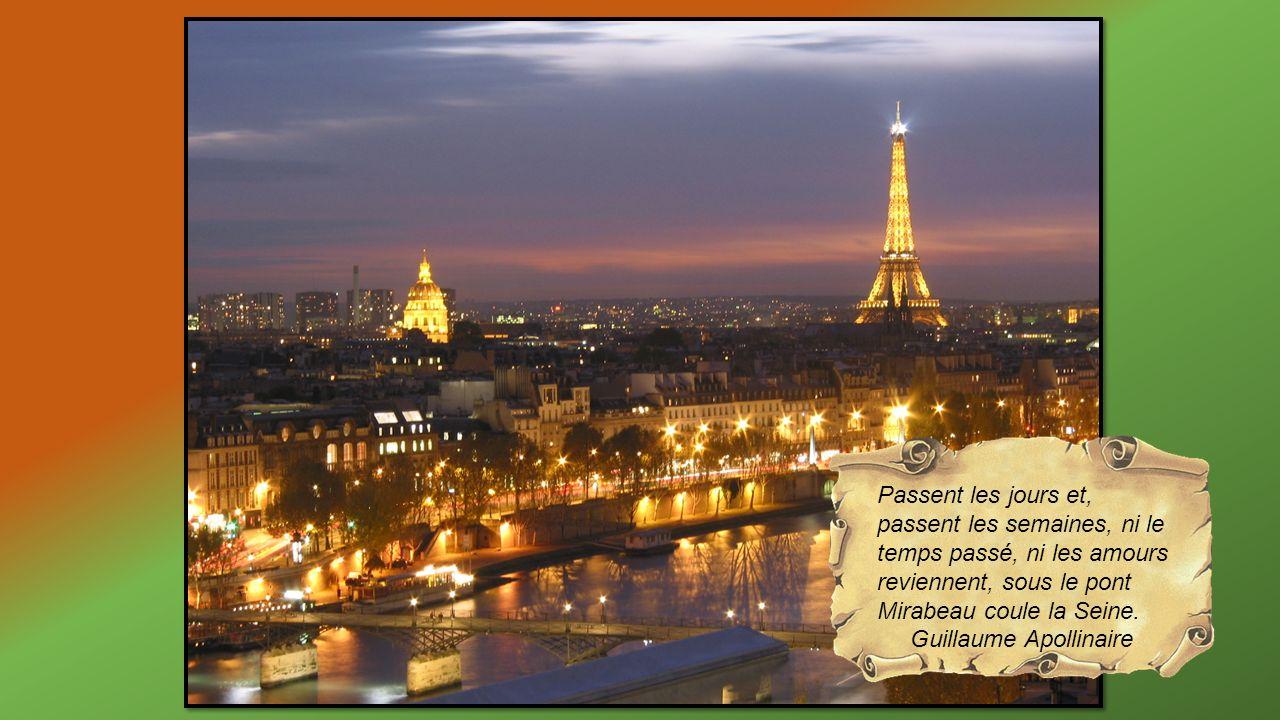 Passent les jours et, passent les semaines, ni le temps passé, ni les amours reviennent, sous le pont Mirabeau coule la Seine.