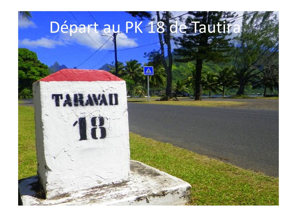 Départ au PK 18 de Tautira