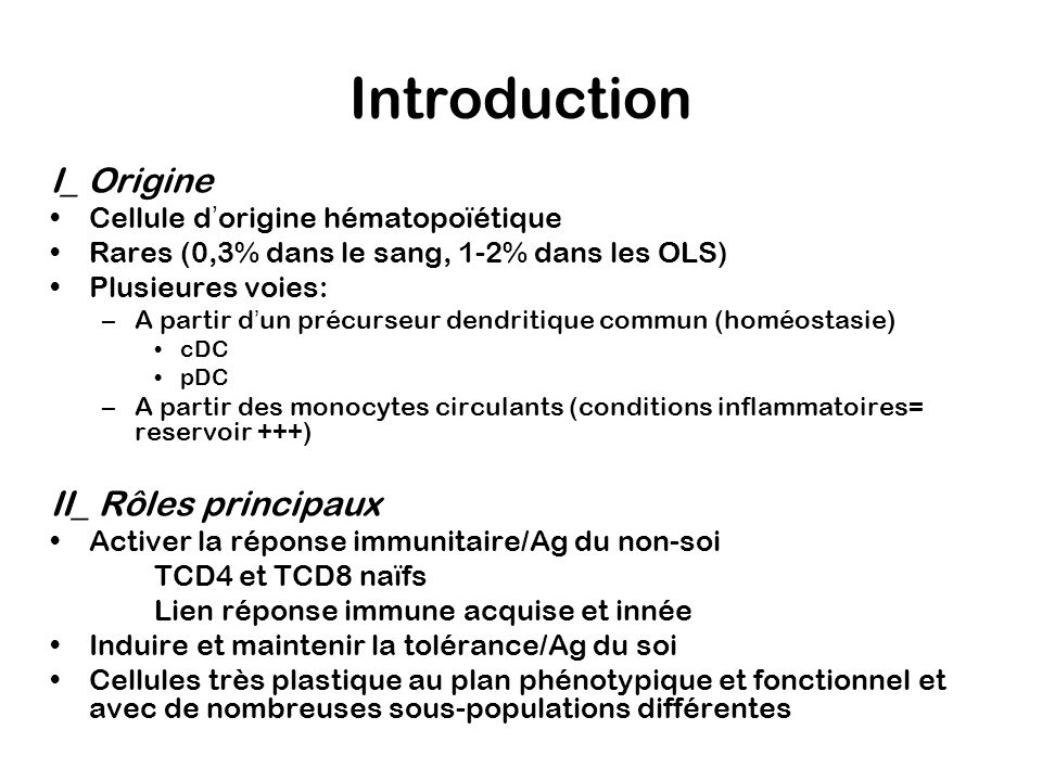 Introduction I_ Origine II_ Rôles principaux