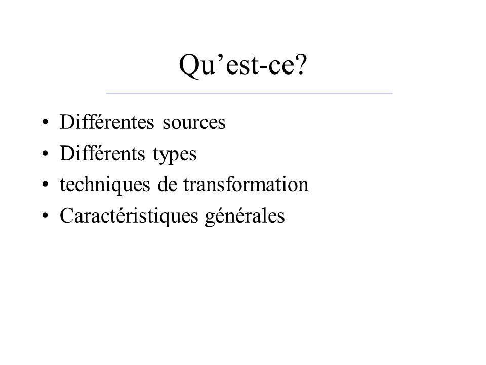 Qu'est-ce Différentes sources Différents types