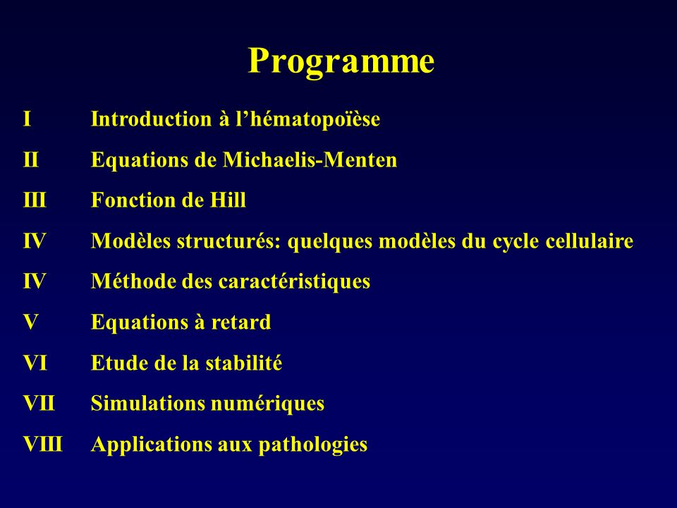 Programme I Introduction à l'hématopoïèse