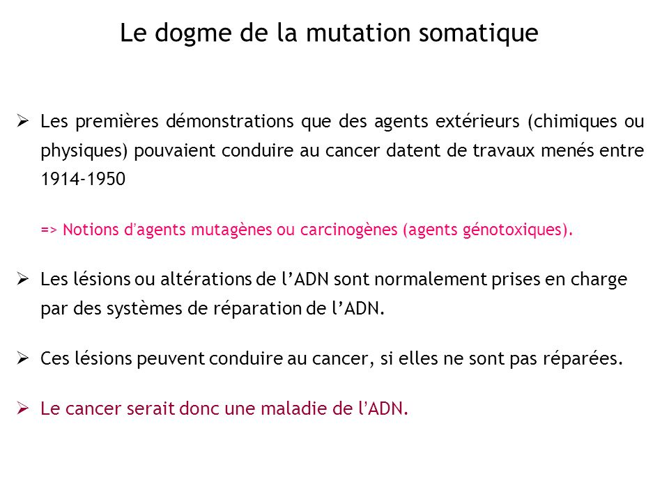 Le dogme de la mutation somatique