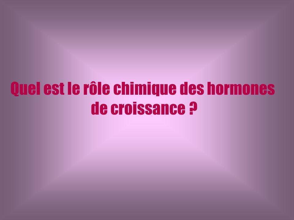 Quel est le rôle chimique des hormones