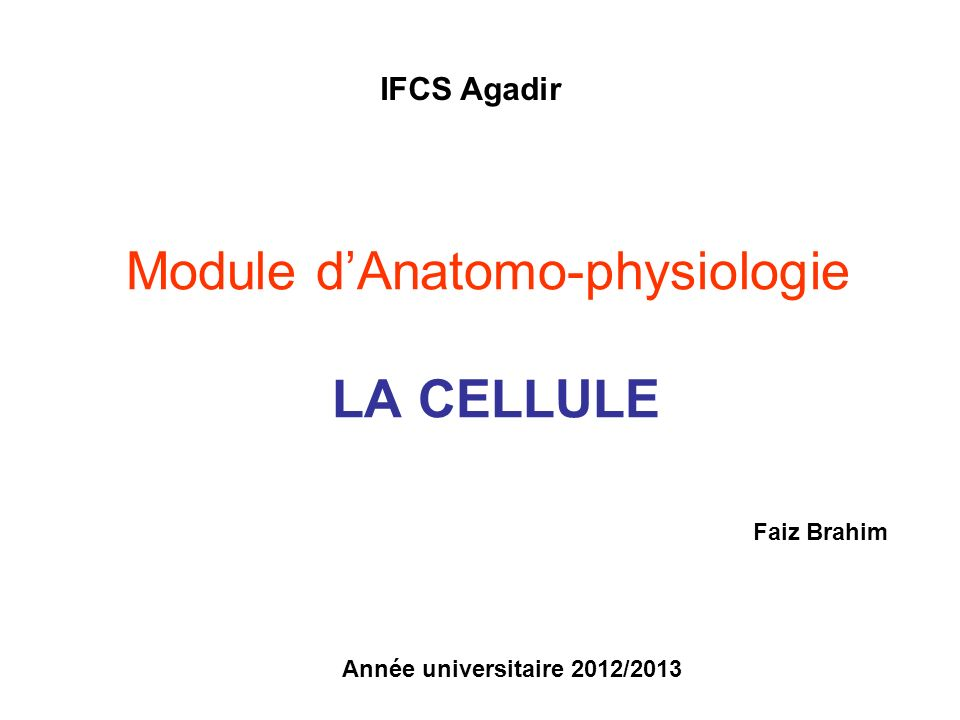 Module d'Anatomo-physiologie LA CELLULE