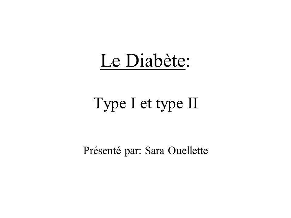 Le Diabète: Type I et type II