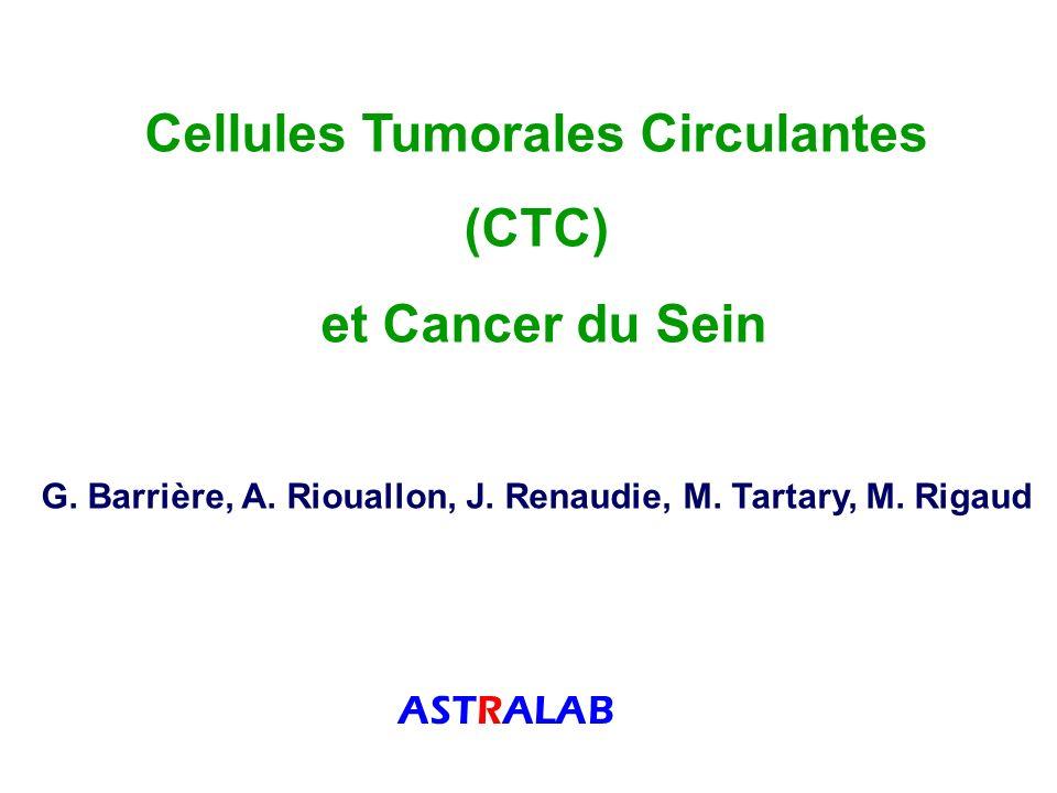 Cellules Tumorales Circulantes (CTC) et Cancer du Sein