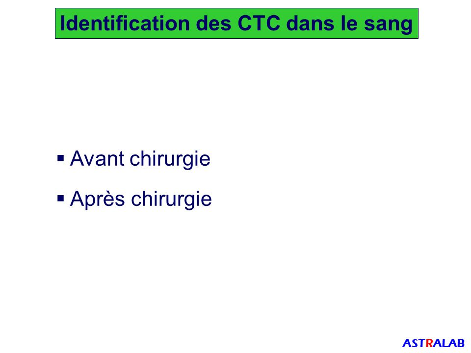 Identification des CTC dans le sang