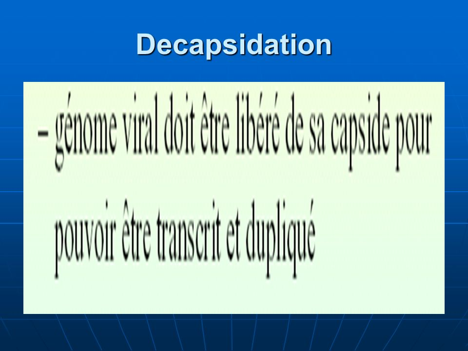Decapsidation