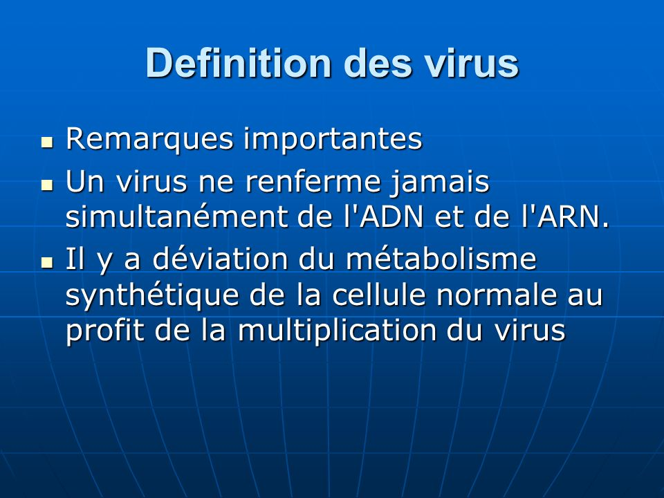 Definition des virus Remarques importantes
