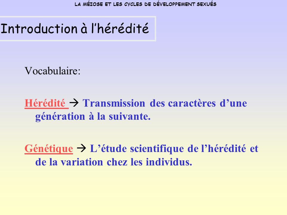 Introduction à l'hérédité
