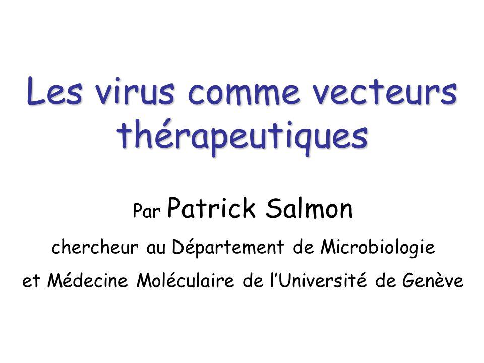 Les virus comme vecteurs thérapeutiques